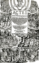 JOHN FOXE 'S ACTS AND MONUMENTS